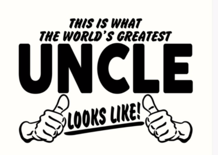 "Sign that says ""This is what the World's Greatest Uncle Looks like"" with thumbs pointing up"